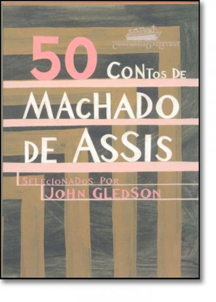50 Contos de Machado de Assis - Companhia das Letras