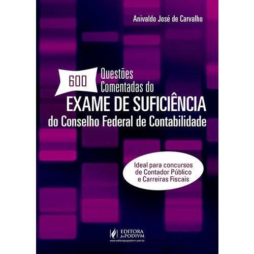 600 Questões Comentadas do Exame de Suficiência do Conselho Federal de Contabilidade