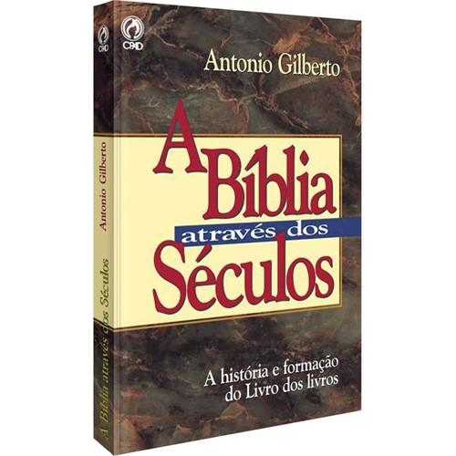 A Bíblia Através dos Séculos