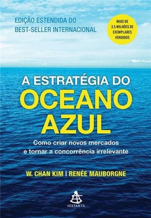 Tudo sobre 'A Estratégia do Oceano Azul'
