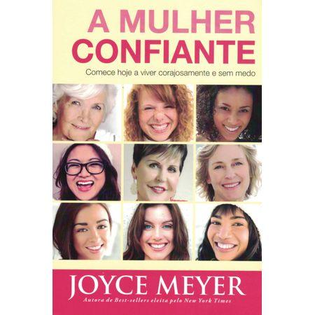 Tudo sobre 'A Mulher Confiante'