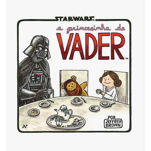 Tudo sobre 'A Princesinha de Vader - 1ª Ed.'
