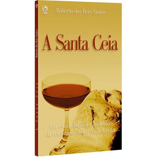 Tudo sobre 'A Santa Ceia'