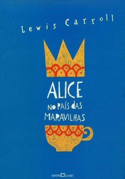 Alice no País das Maravilhas – Alice Através do Espelho - Carroll,lewi...