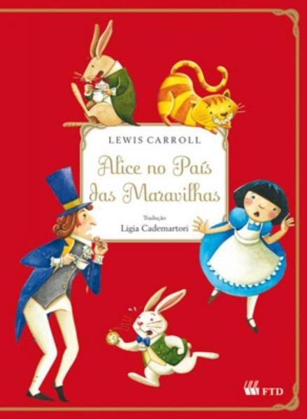 Alice no Pais das Maravilhas - Ftd