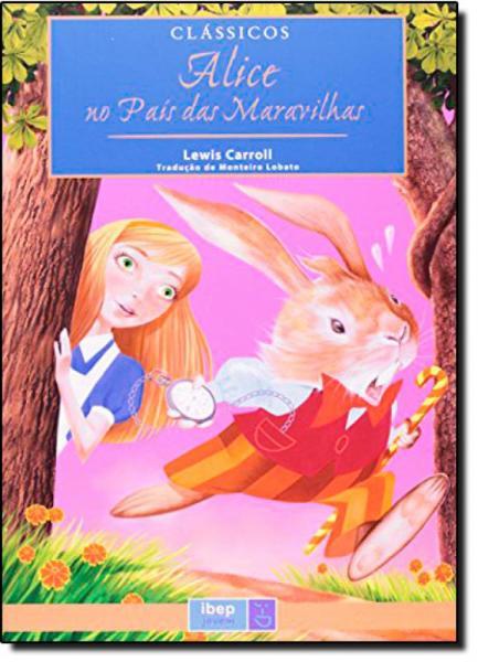Alice no País das Maravilhas - Ibep