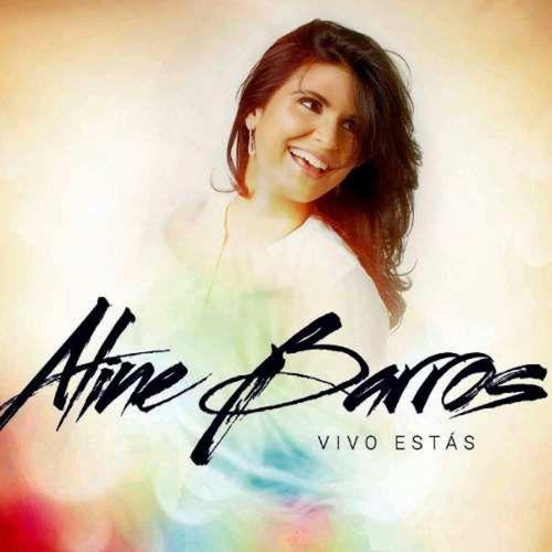 Aline Barros - Vivo Estas