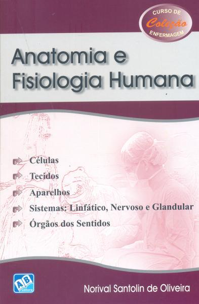 Anatomia e Fisiologia Humana - Ab