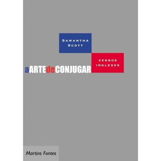 Tudo sobre 'Arte de Conjugar Verbos Ingleses, a - Wmf Martins Fontes'