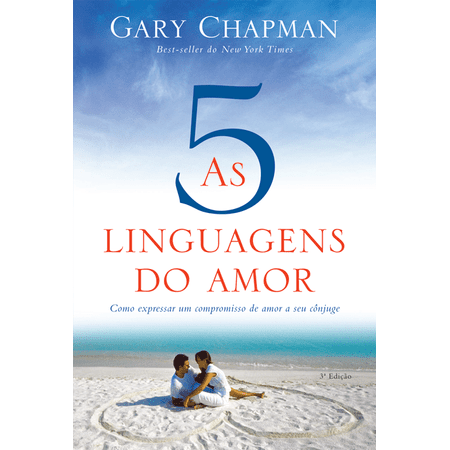 Tudo sobre 'As Cinco Linguagens do Amor'