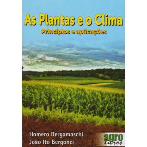 Tudo sobre 'As Plantas e o Clima. Princípios e Aplicações'