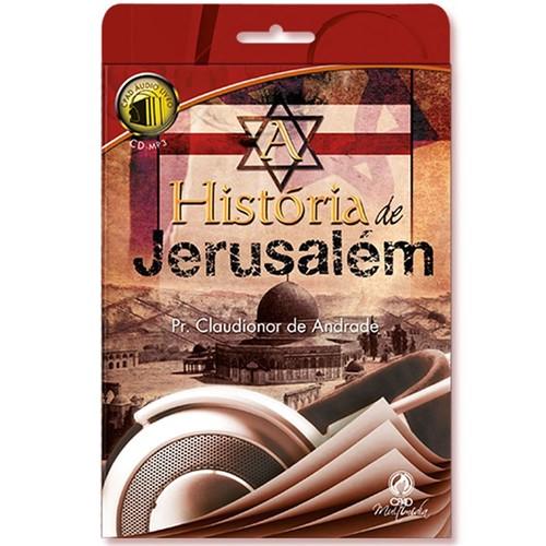 Tudo sobre 'Áudio Livro a História de Jerusalém'