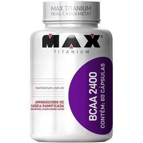 BCAA 2400- Max Titanium - 60 Caps
