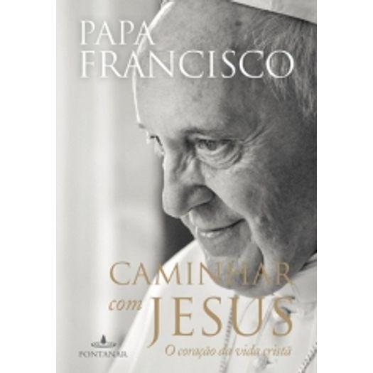 Caminhar com Jesus - Fontanar