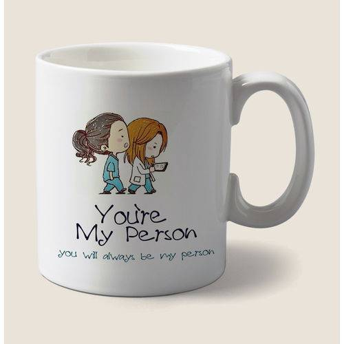 Tudo sobre 'Caneca Youre My Person Greys Anatomy'