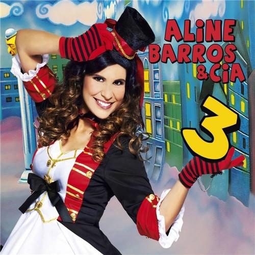 Tudo sobre 'CD Aline Barros - Aline Barros & Cia 3'