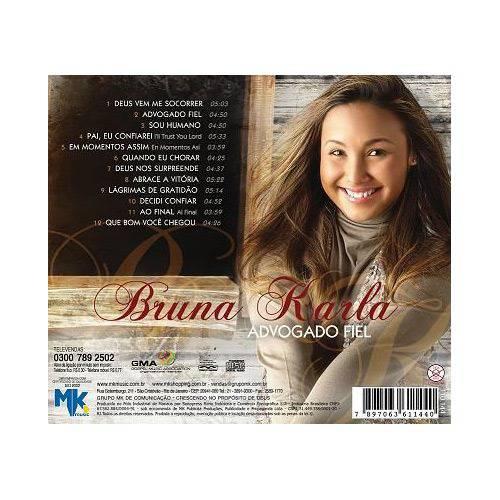 Tudo sobre 'CD Bruna Karla - Advogado Fiel'