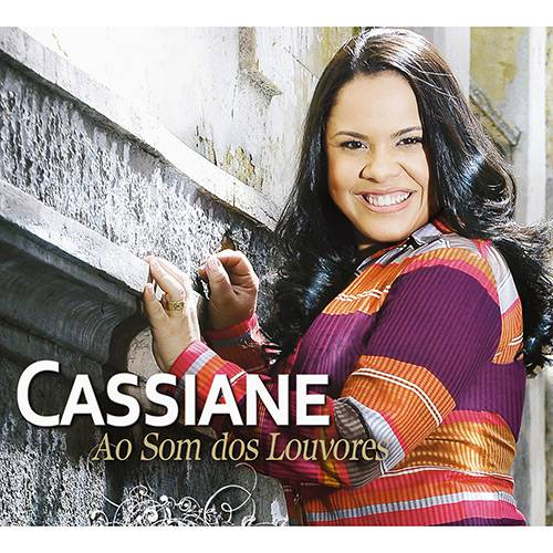 Tudo sobre 'CD Cassiane - ao Som dos Louvores'