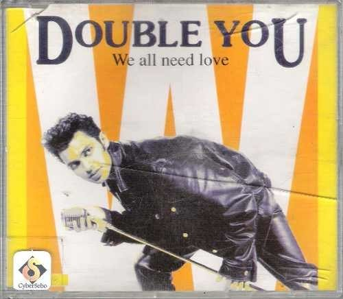 Tudo sobre 'Cd Double You - We All Need Love'
