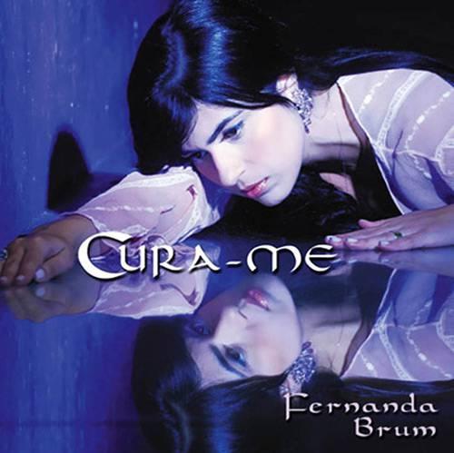 Tudo sobre 'Cd Fernanda Brum - Cura-me'