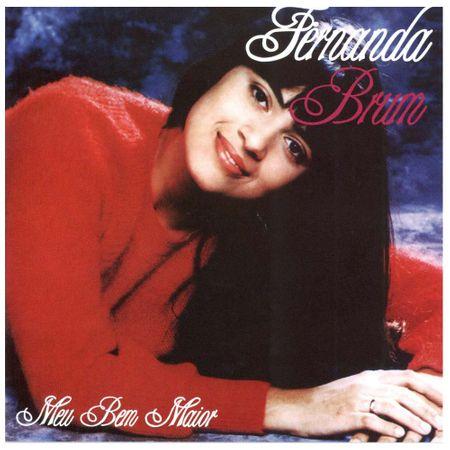 Tudo sobre 'CD Fernanda Brum Meu Bem Maior'