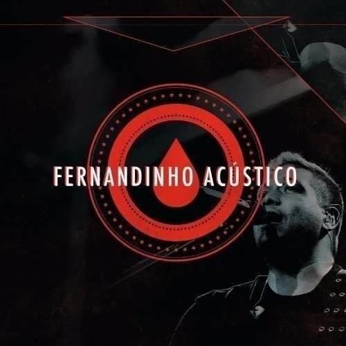 Tudo sobre 'Cd Fernandinho Acústico'