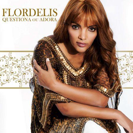 Tudo sobre 'CD Flordelis Questiona ou Adora'
