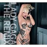 Tudo sobre 'CD Lady Gaga - The Remix'