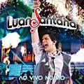Tudo sobre 'CD Luan Santana - ao Vivo no Rio'