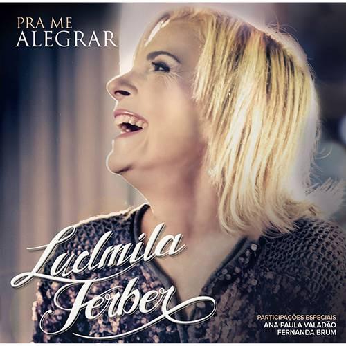 Tudo sobre 'CD - Ludmila Ferber - Pra me Alegrar'