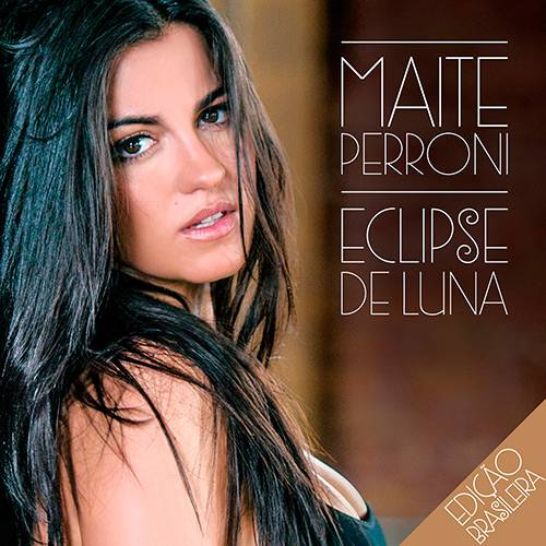 Tudo sobre 'CD - Maite Perroni - Eclipse de Luna'