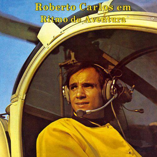 Tudo sobre 'CD Roberto Carlos - em Ritmo de Aventura - 1967'