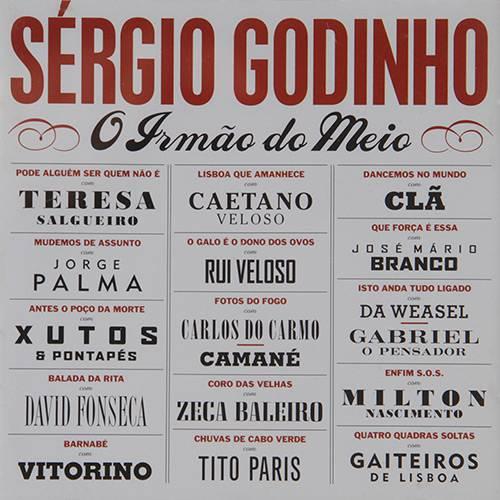 Tudo sobre 'CD Sérgio Godinho - o Irmão do Meio'