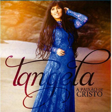 Tudo sobre 'CD Tangela a Paixão de Cristo'