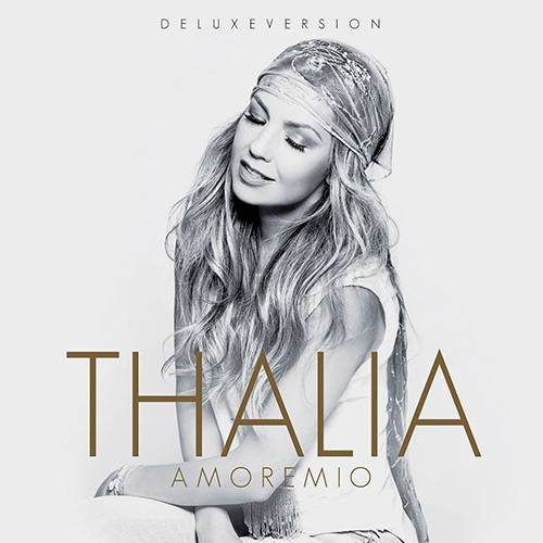 Tudo sobre 'CD - Thalia: Amore Mio'