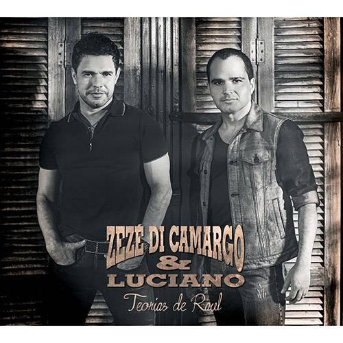 Tudo sobre 'CD - Zezé Di Camargo e Luciano: Teorias de Raul'