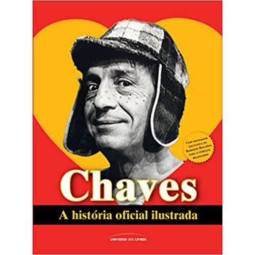 Tudo sobre 'Chaves. a História Oficial Ilustrada'