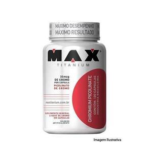 Chromium Picolinate 60 Capsulas - Max Titanium