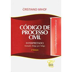 Código de Processo Civil: Interpretado