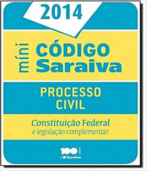 Codigo de Processo Civil Mini 2014 - Saraiva