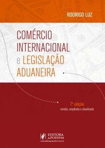 Comércio Internacional e Legislação Aduaneira (2018)