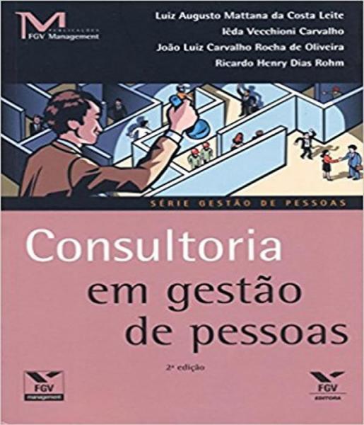 Consultoria em Gestao de Pessoas - 02 Ed - Fgv