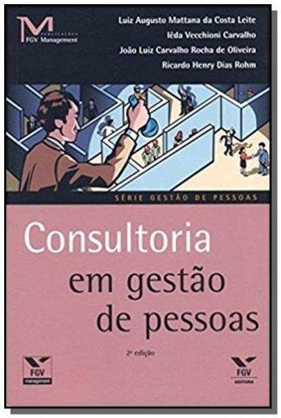 Tudo sobre 'Consultoria em Gestao de Pessoas - Fgv'