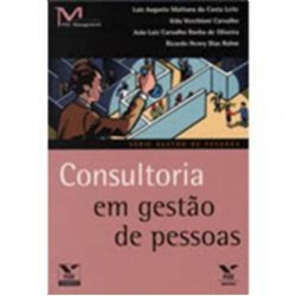 Consultoria em Gestao de Pessoas - Serie Gestao de Pessoas - Fgv