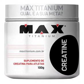 Creatina (100G) - Max Titanium - SEM SABOR