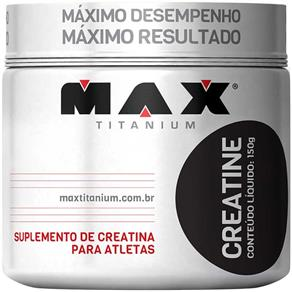 Creatina - 150g - Max Titanium