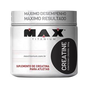 Creatina - Max Titanium - 300g