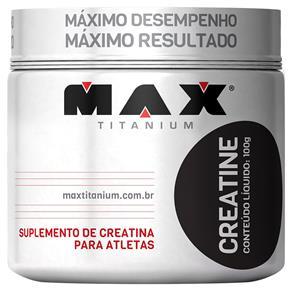 Creatine Pote 100g - Max Titanium - NATURAL - 100 G