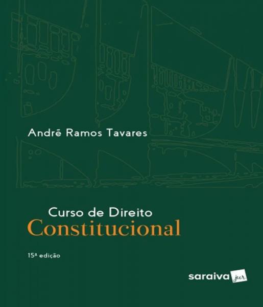 Curso de Direito Constitucional - 15 Ed - Saraiva