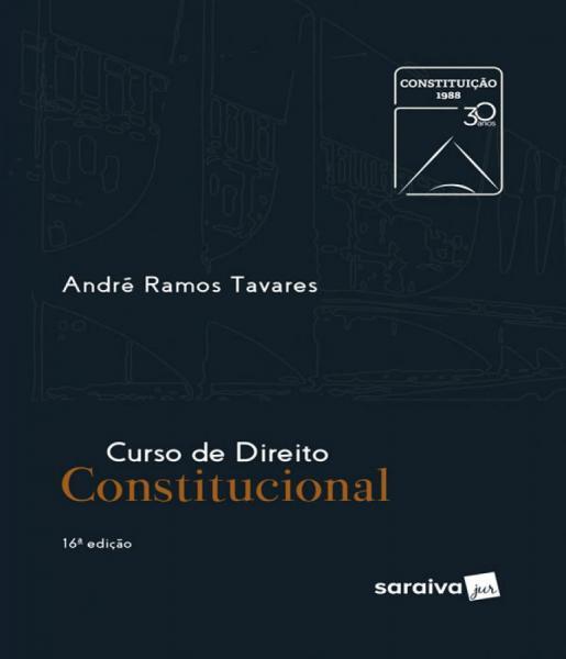 Curso de Direito Constitucional - 16 Ed - Saraiva